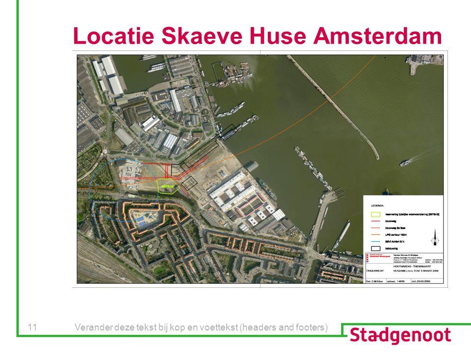 Verander deze tekst bij kop en voettekst (headers and footers) 11 Locatie Skaeve Huse Amsterdam