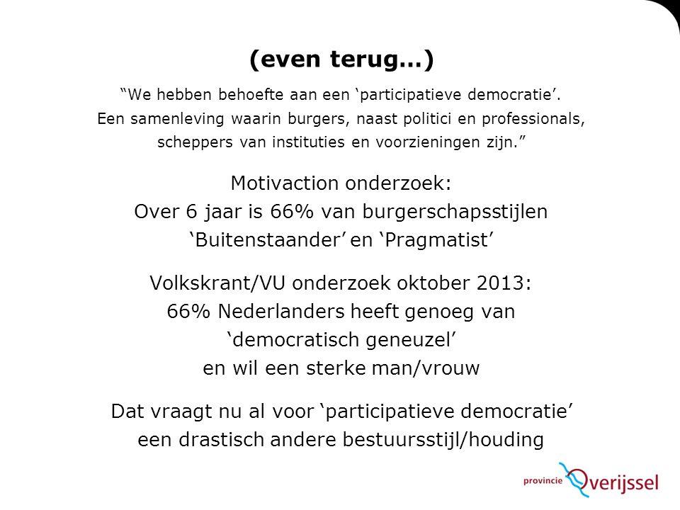 We hebben behoefte aan een 'participatieve democratie'.