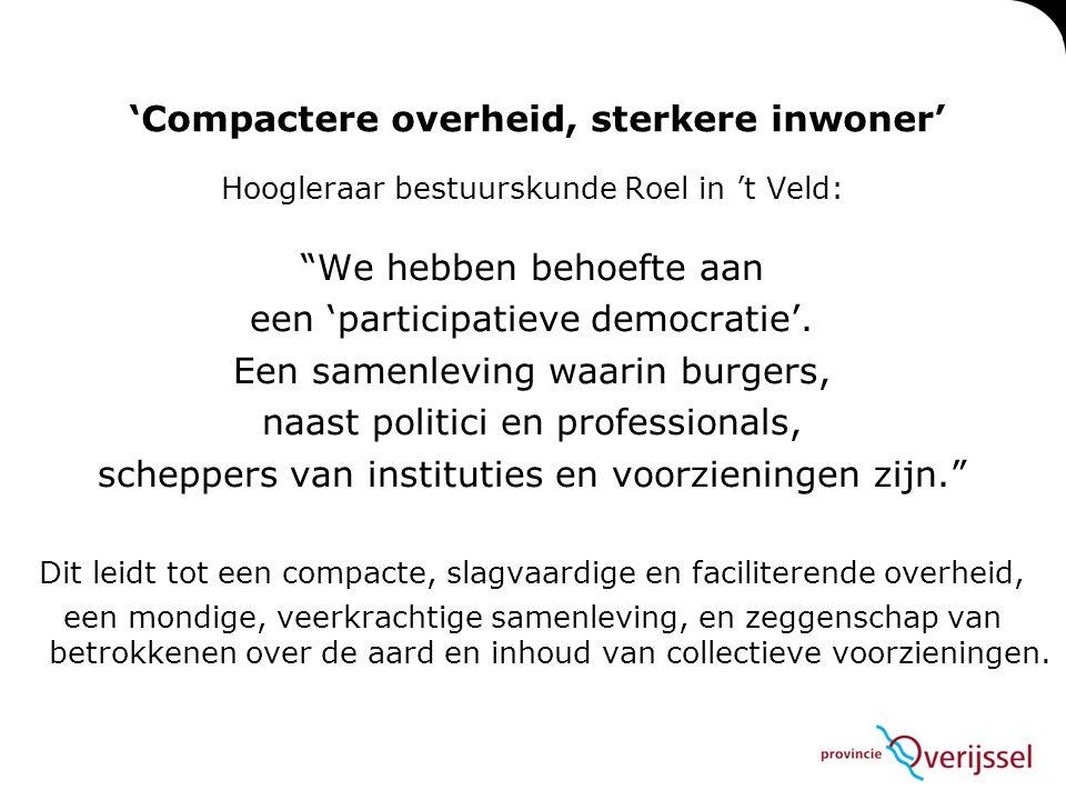 Hoogleraar bestuurskunde Roel in 't Veld: We hebben behoefte aan een 'participatieve democratie'.