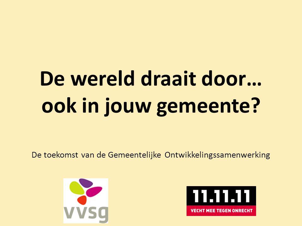 Opwarmertje… Gemeentelijke Raad voor Ontwikkelingssamenwerking Grimbergen - http://www.youtube.com/watch?v=v9mzEOPReqw Gemeentelijke Raad voor Ontwikkelingssamenwerking Grimbergen - http://www.youtube.com/watch?v=v9mzEOPReqw