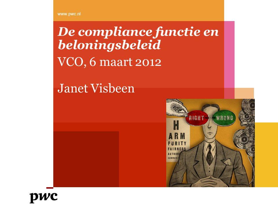 PwC Agenda 1.De rol van de compliance functie ten aanzien van beloningsbeleid en de organisatorische uitdagingen hierin 2.De kritische factoren met betrekking tot een goede risicobeheersing van beloningsbeleid 2 maart 2012Vereniging van Compliance Officers