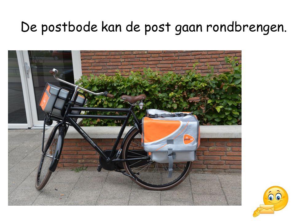 De postbode kan de post gaan rondbrengen.