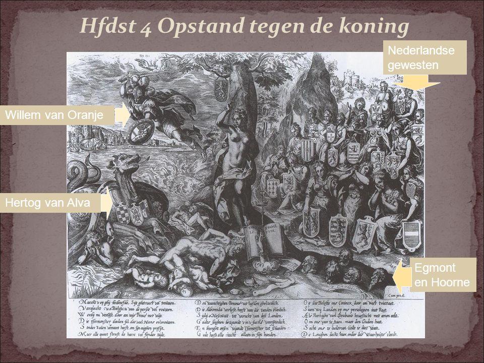 Oorzaken Nederlandse opstand Centralisatiepolitiek Karel V en Filips II wekt verzet van adel, gewesten en steden in de Nederlanden Zorgen over de strenge godsdienstvervolgingen van protestanten Filips II
