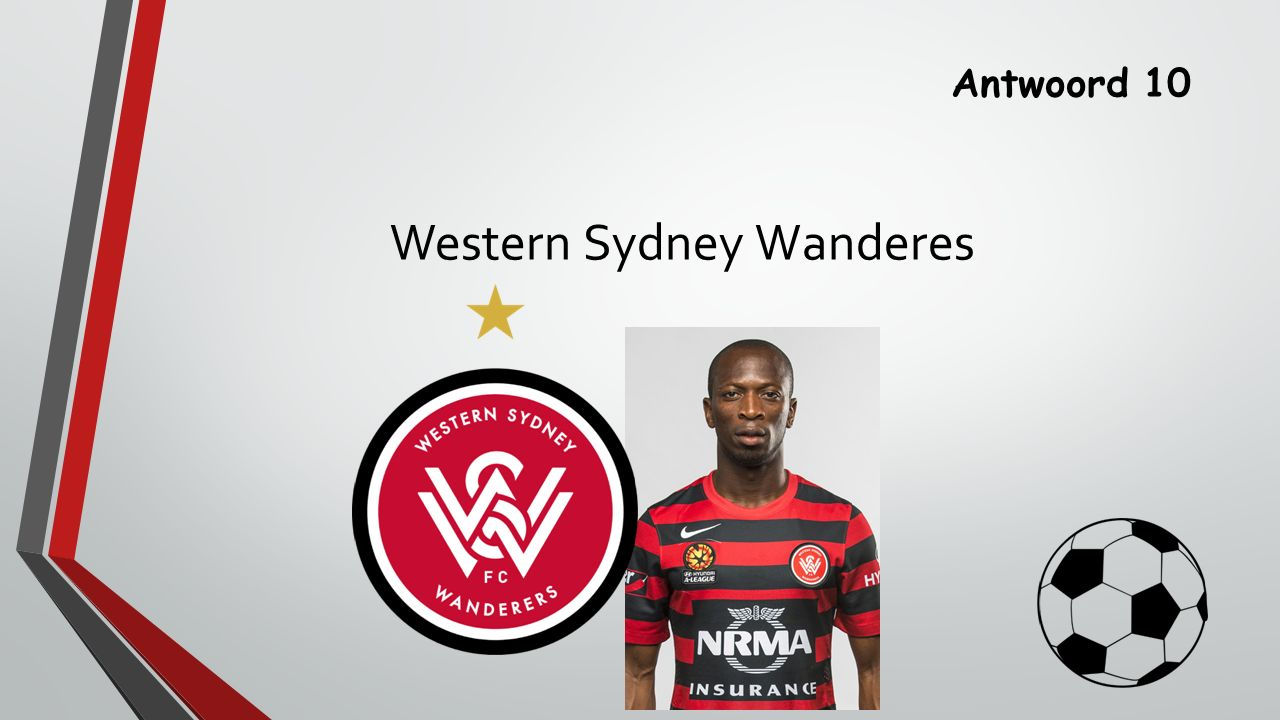 Antwoord 10 Western Sydney Wanderes