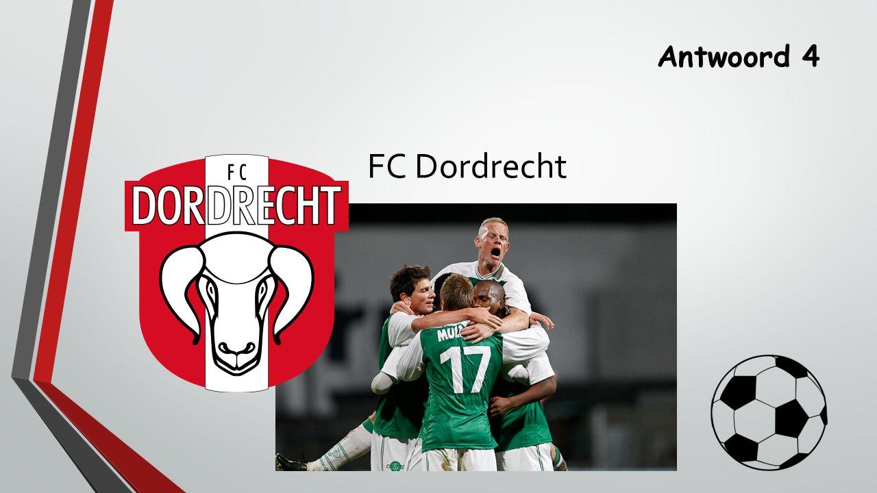 Antwoord 4 FC Dordrecht