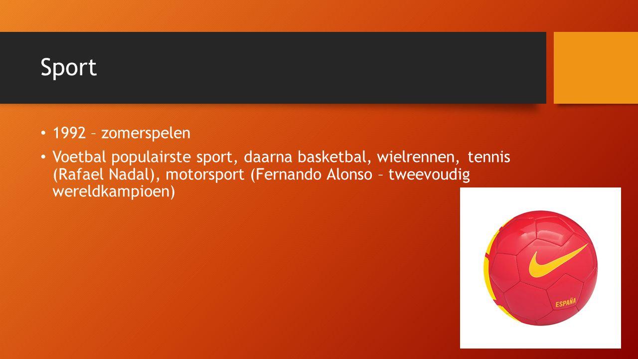 Sport 1992 – zomerspelen Voetbal populairste sport, daarna basketbal, wielrennen, tennis (Rafael Nadal), motorsport (Fernando Alonso – tweevoudig wereldkampioen)