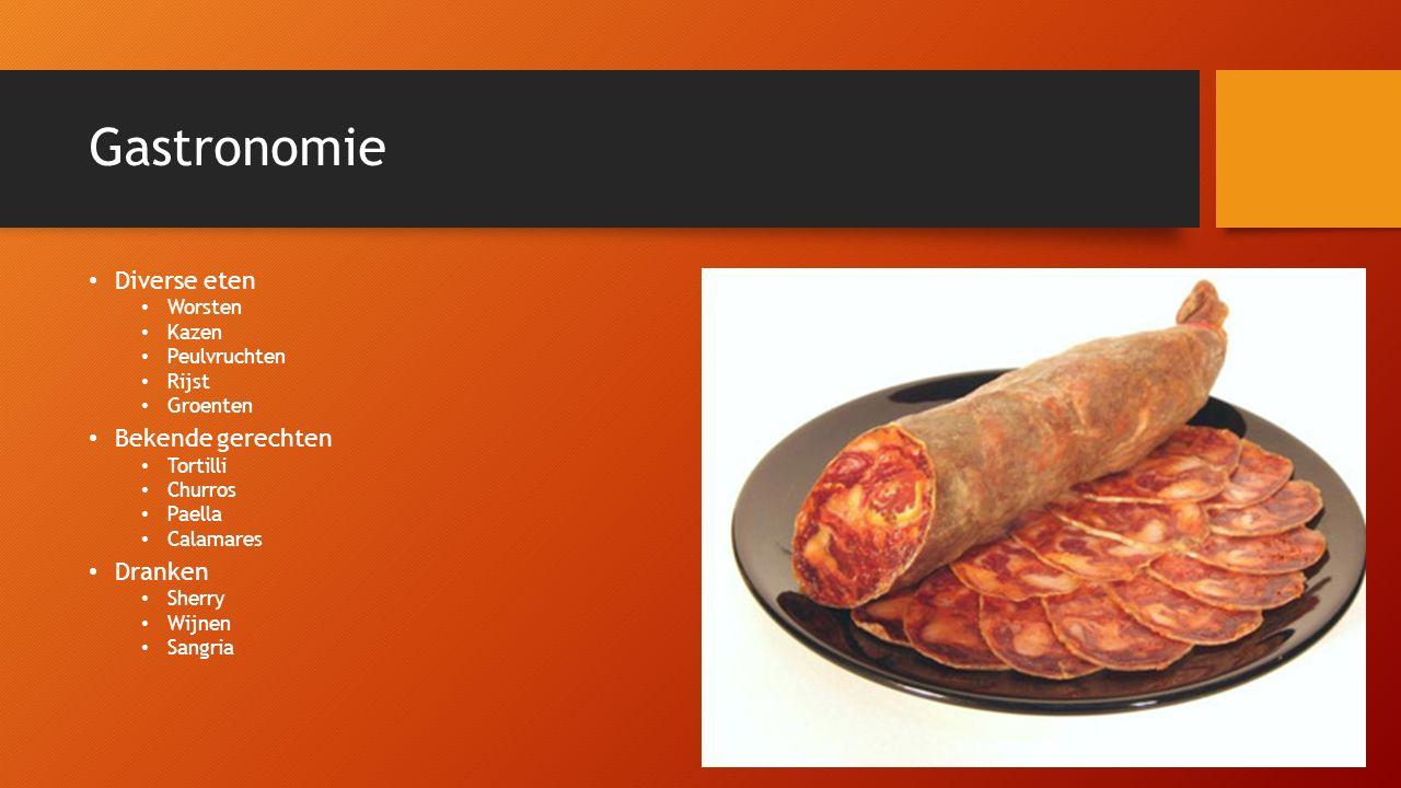 Gastronomie Diverse eten Worsten Kazen Peulvruchten Rijst Groenten Bekende gerechten Tortilli Churros Paella Calamares Dranken Sherry Wijnen Sangria
