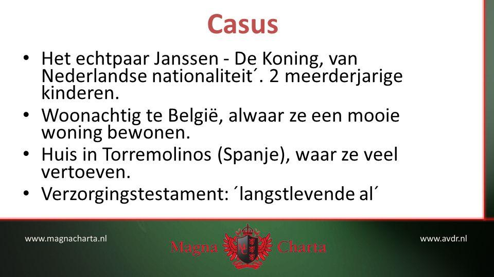 Casus Het echtpaar Janssen - De Koning, van Nederlandse nationaliteit´.