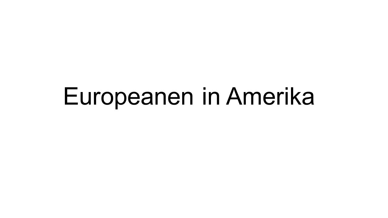 Europeanen in Amerika