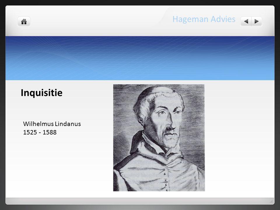 Wilhelmus Lindanus 1525 - 1588 Inquisitie