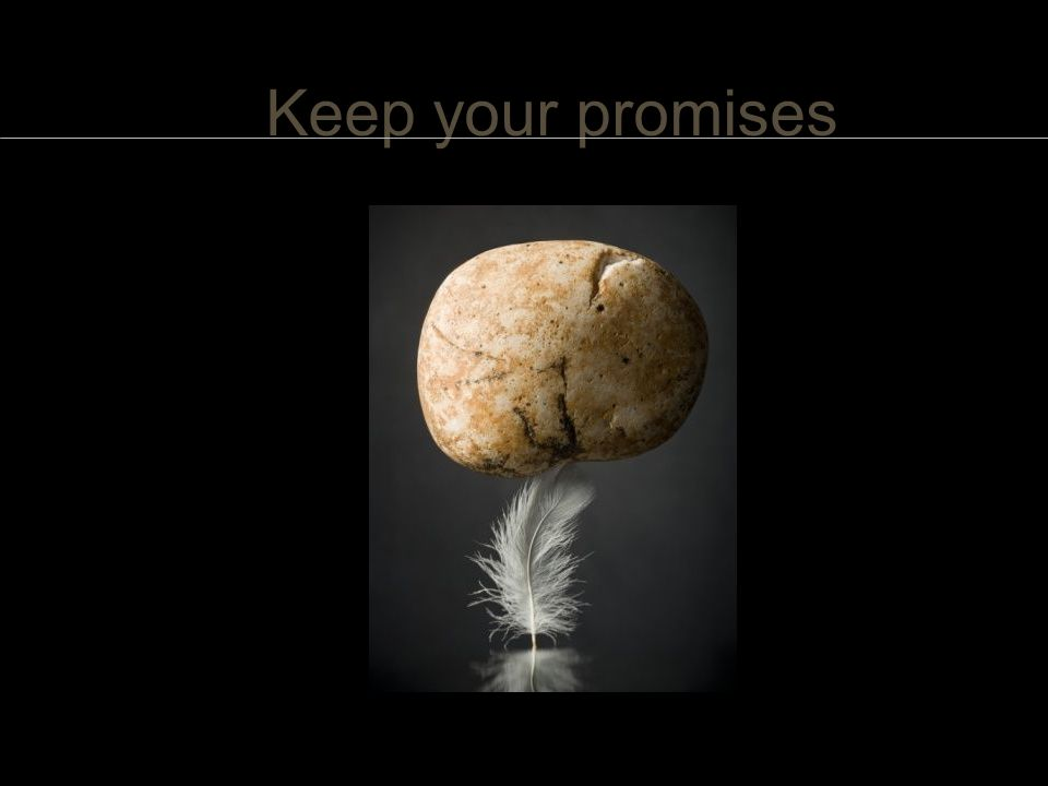 Keep your promises