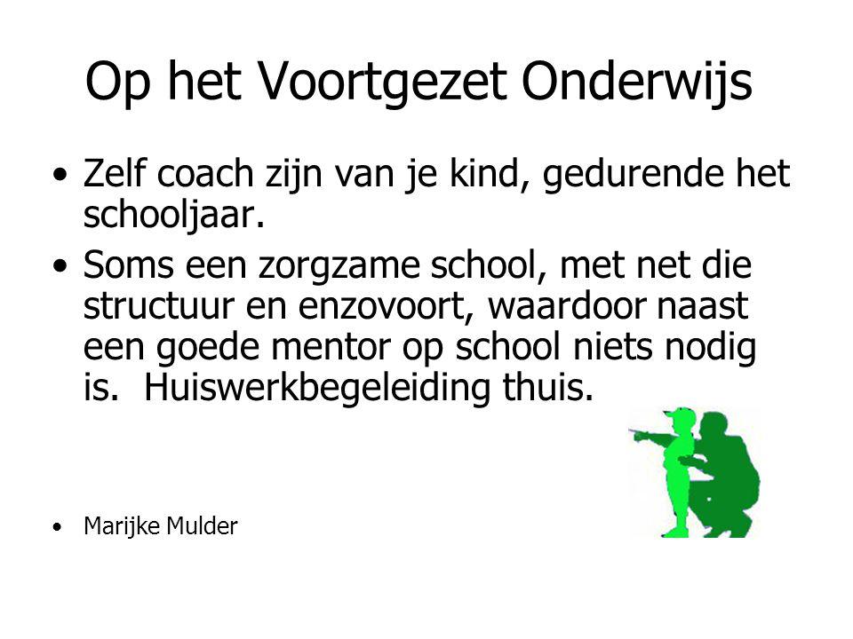 Op het Voortgezet Onderwijs Zelf coach zijn van je kind, gedurende het schooljaar.