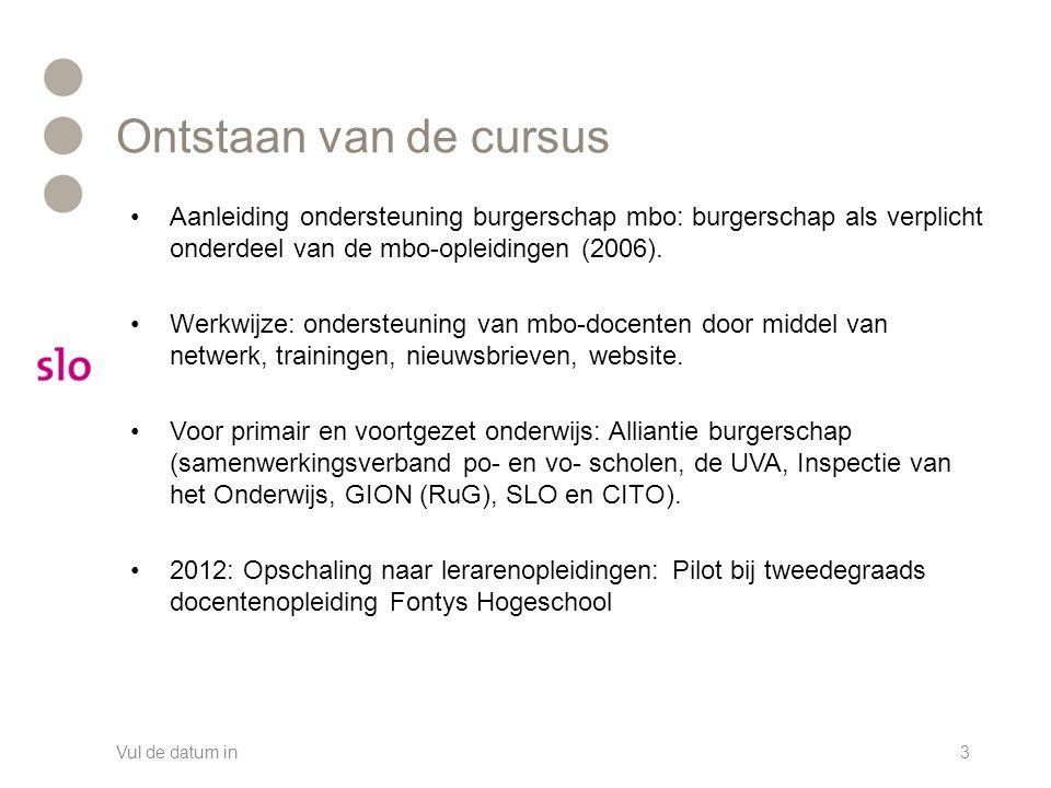 Ontstaan van de cursus Aanleiding ondersteuning burgerschap mbo: burgerschap als verplicht onderdeel van de mbo-opleidingen (2006).