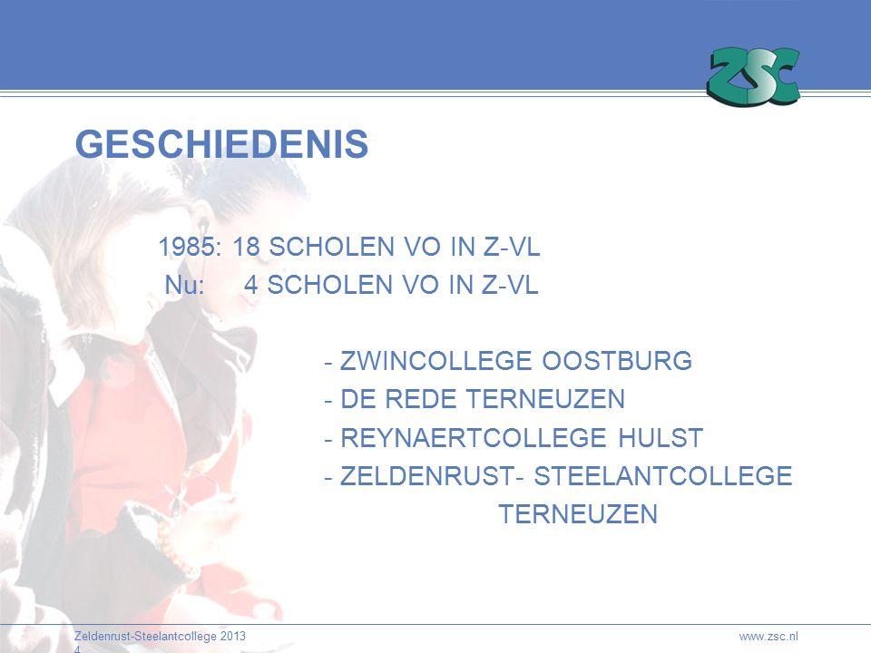 Zeldenrust-Steelantcollege 2013 4 GESCHIEDENIS 1985: 18 SCHOLEN VO IN Z-VL Nu: 4 SCHOLEN VO IN Z-VL - ZWINCOLLEGE OOSTBURG - DE REDE TERNEUZEN - REYNAERTCOLLEGE HULST - ZELDENRUST- STEELANTCOLLEGE TERNEUZEN www.zsc.nl