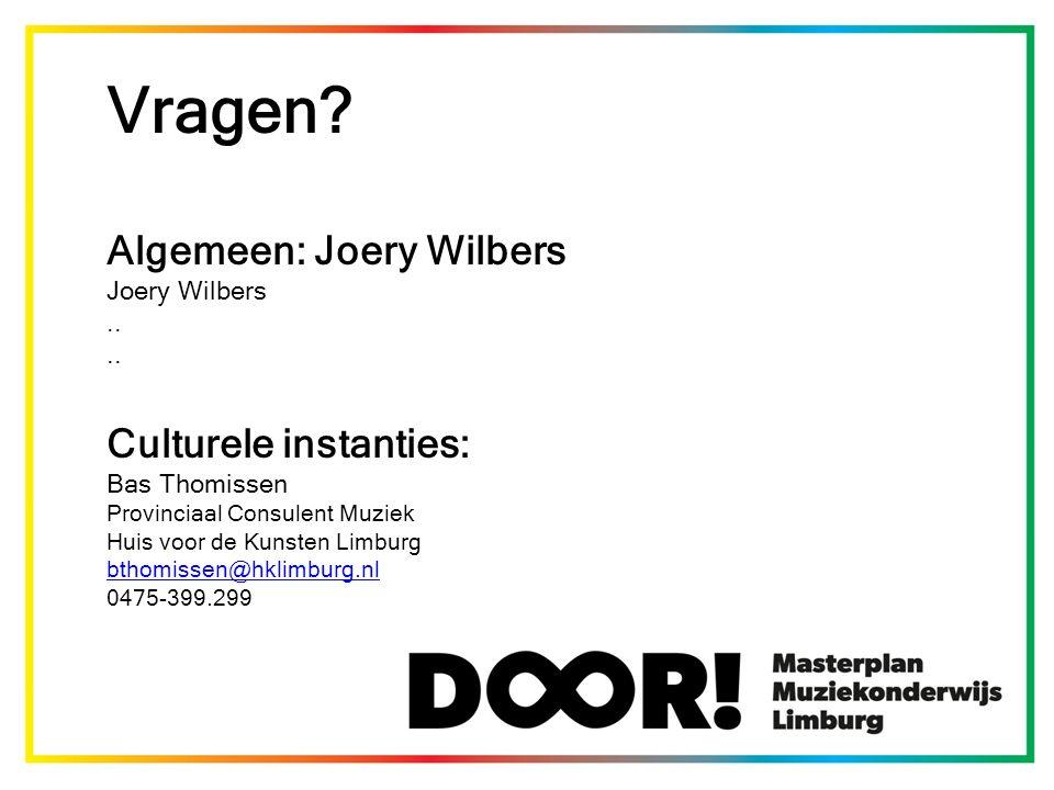 Vragen. Algemeen: Joery Wilbers Joery Wilbers..