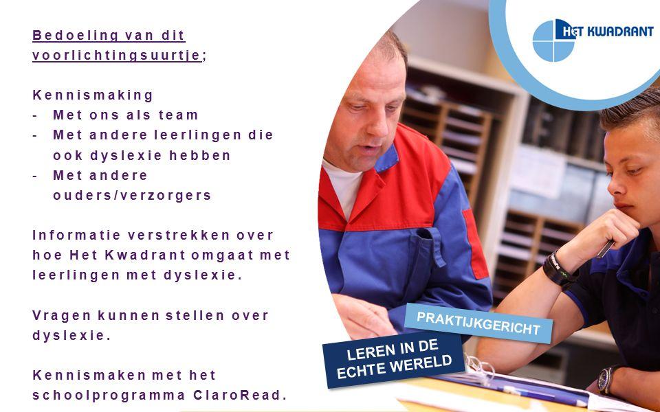 Vragen m.b.t.dyslexie. dyslexiecoach dyslexiecoördinator (l.vaneerd@lvo-weert.nl) Vragen i.v.m.