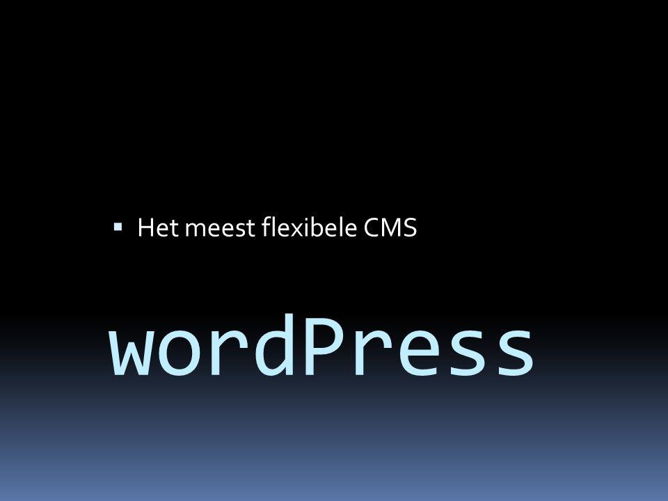wordPress  Het meest flexibele CMS