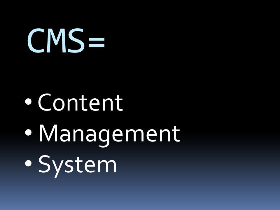 CMS= Inhoudelijk Manipuleerbaar System