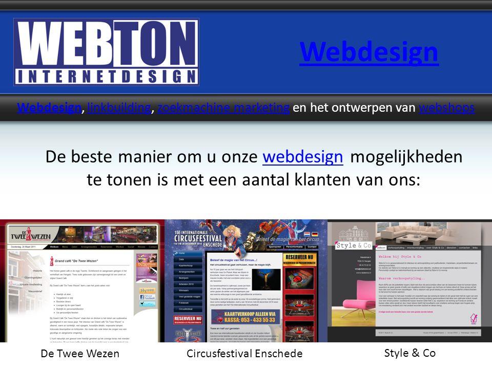 Webdesign Webdesign, linkbuilding, zoekmachine marketing en het ontwerpen van webshopslinkbuildingzoekmachine marketingwebshops De beste manier om u o