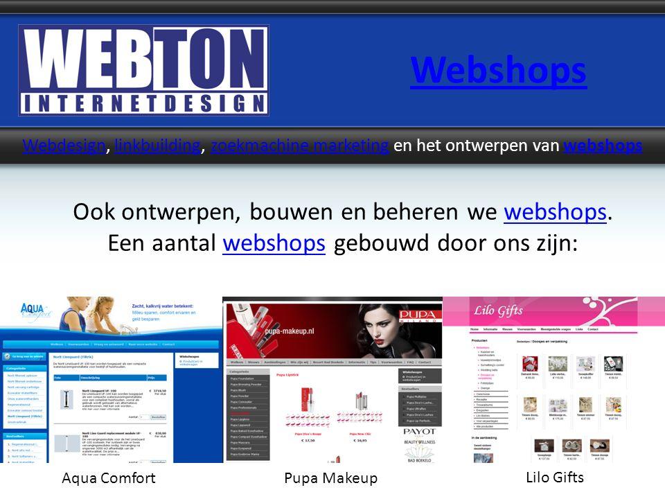 Webshops WebdesignWebdesign, linkbuilding, zoekmachine marketing en het ontwerpen van webshopslinkbuildingzoekmachine marketingwebshops Ook ontwerpen,