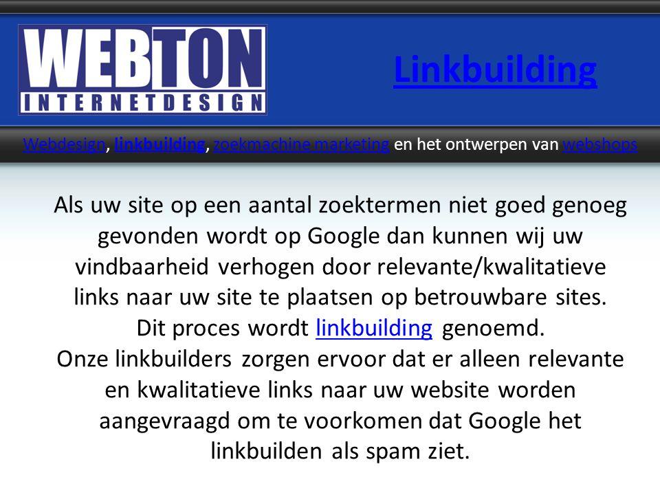 Linkbuilding WebdesignWebdesign, linkbuilding, zoekmachine marketing en het ontwerpen van webshopslinkbuildingzoekmachine marketingwebshops Als uw sit