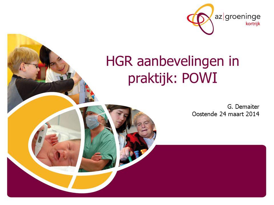 HGR aanbevelingen in praktijk: PO WI G. Demaiter Oostende 24 maart 2014