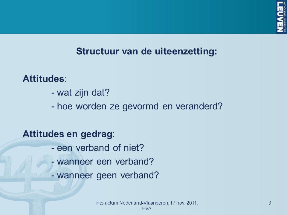 Attitudes Interactum Nederland-Vlaanderen, 17 nov. 2011, EVA 4