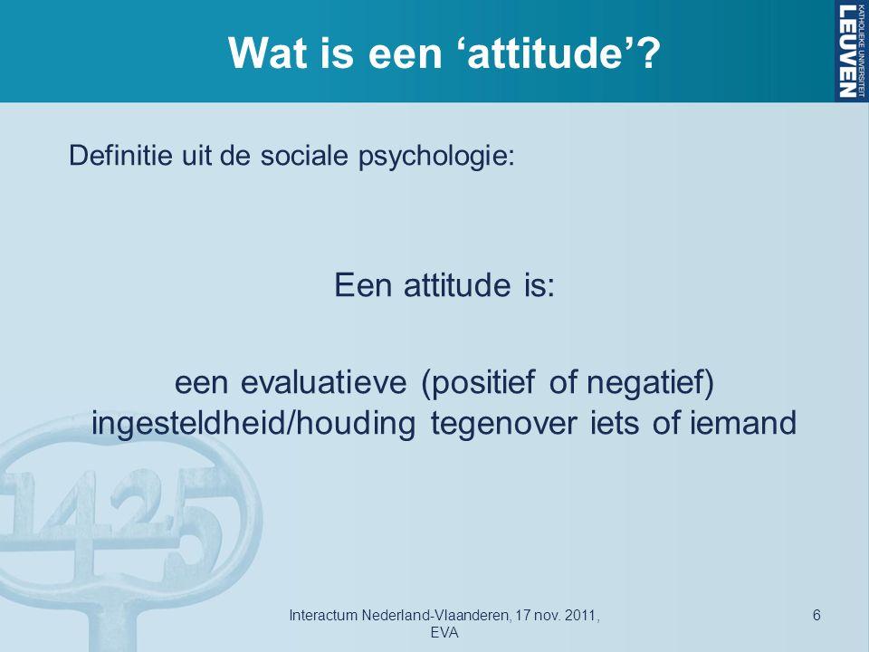 Attitudes en gedrag Maar … en ter relativering -Wat is de praktische draagwijdte van de vaststelling dat de relatie tussen attitude en gedrag wel opgaat als beide zich situeren op een vergelijkbaar niveau van specificiteit.