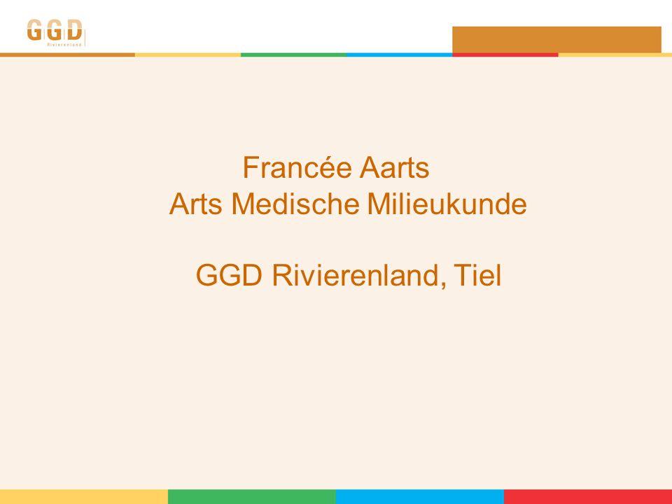 Francée Aarts Arts Medische Milieukunde GGD Rivierenland, Tiel