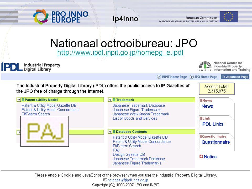 ip4inno 5/30/201641 Nationaal octrooibureau: JPO http://www.ipdl.inpit.go.jp/homepg_e.ipdl