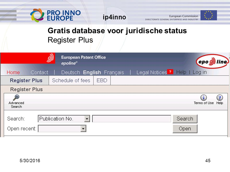ip4inno 5/30/201645 Gratis database voor juridische status Register Plus