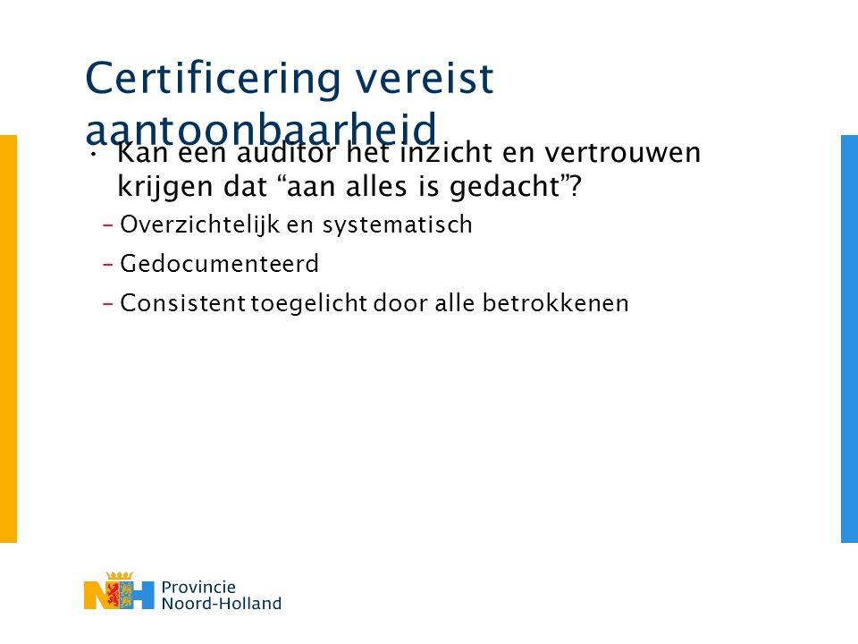 Tijd Het pad naar certificering (en verder) 8 Nut en noodzaak asset management Omgevingsanalyse belanghebbenden Interne / externe quick scan Review procesdocumenten Implementatieplan Procesarchitectuur: Asset Management proces tot en met documentatie werkprocessen en templates Verantwoordelijk- heden per document Prestatieafspraak AO/AM Competentiemodel Samenwerkings- overeenkomst (SOK) AM/aannemer SOK AM / operationele VM Basistraining (interne werking en train de trainer) Leeromgeving (draft procesoutputs) AsM procedures, werkinstructies, tools, hulpmiddelen Overdracht naar lijn PI-doelen voor procesprestaties Definitieve procesoutputs Formele AsM organisatie Volledig risicoregister Implementatie IT- ondersteuning: Documentsysteem Risicoregister Beleidsregister Planning Programma management Detailtraining medewerkers Interne audit, bijstellen Certificering Voortdurende verbetering 1.Bewust- wording 3.
