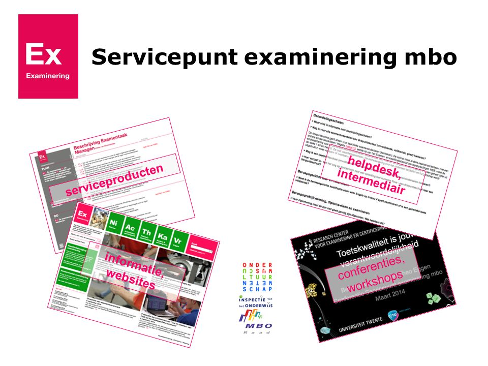 Servicepunt examinering mbo conferenties, workshops serviceproducten helpdesk, intermediair informatie, websites