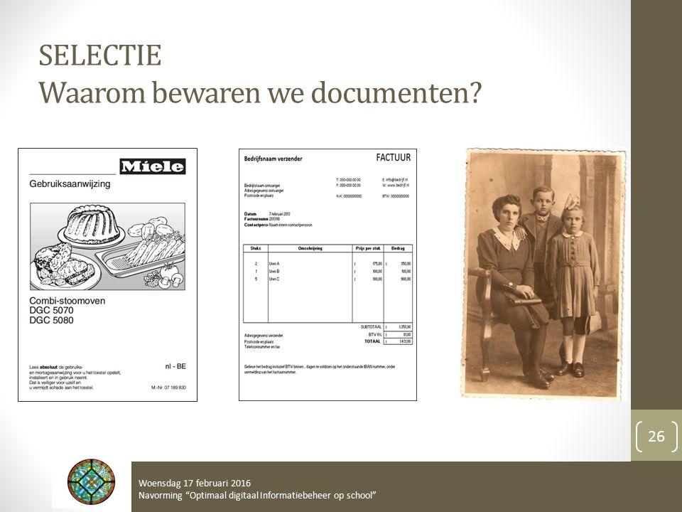 SELECTIE Waarom bewaren we documenten.