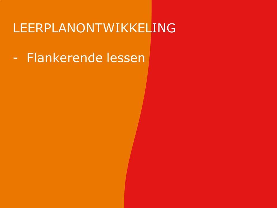 LEERPLANONTWIKKELING -Flankerende lessen