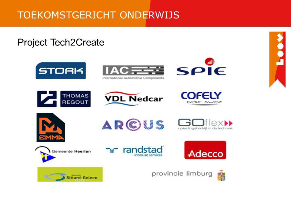 TOEKOMSTGERICHT ONDERWIJS Project Tech2Create