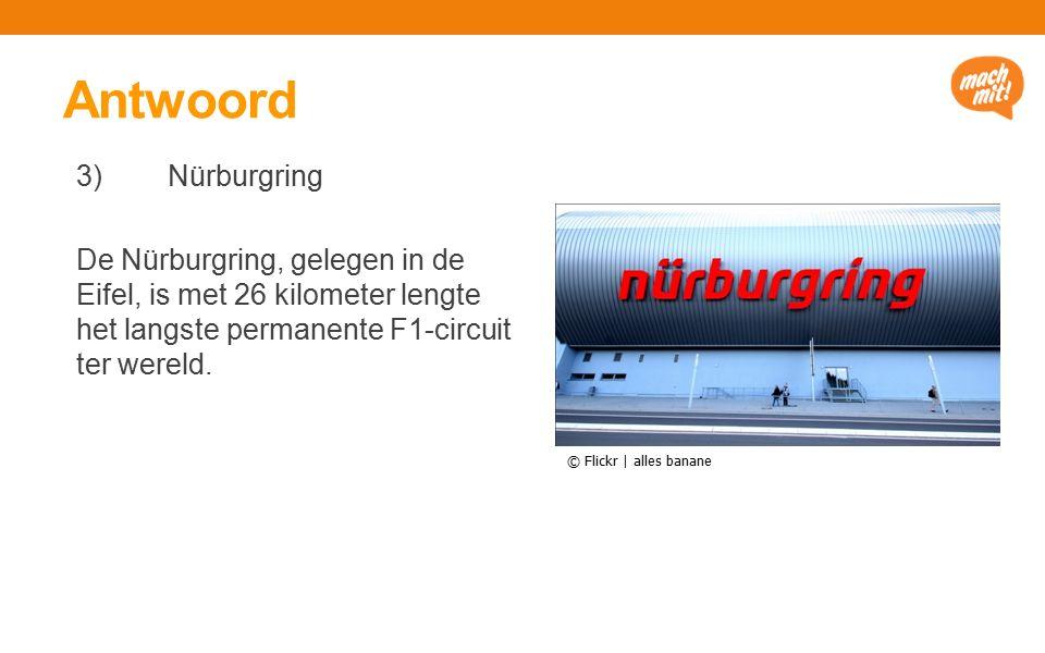 Antwoord 3) Nürburgring De Nürburgring, gelegen in de Eifel, is met 26 kilometer lengte het langste permanente F1-circuit ter wereld.