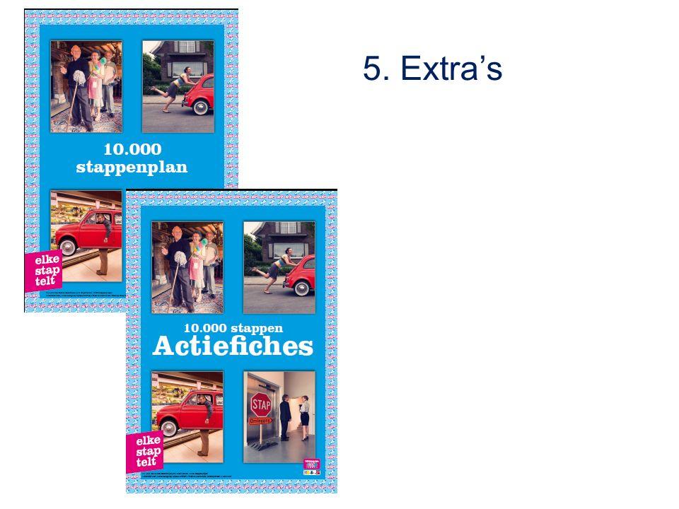 5. Extra's