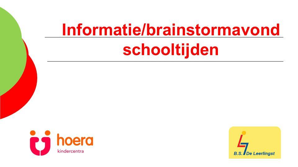 Informatie/brainstormavond schooltijden