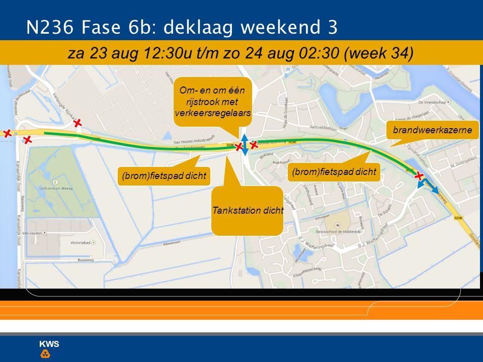 N236 Fase 6b: deklaag weekend 3 brandweerkazerne (brom)fietspad dicht Tankstation dicht za 23 aug 12:30u t/m zo 24 aug 02:30 (week 34) Om- en om één r