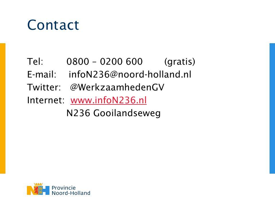 Contact Tel: 0800 – 0200 600(gratis) E-mail: infoN236@noord-holland.nl Twitter: @WerkzaamhedenGV Internet: www.infoN236.nlwww.infoN236.nl N236 Gooilan