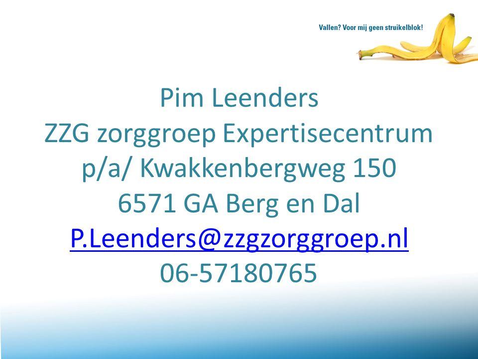 Pim Leenders ZZG zorggroep Expertisecentrum p/a/ Kwakkenbergweg 150 6571 GA Berg en Dal P.Leenders@zzgzorggroep.nl 06-57180765 P.Leenders@zzgzorggroep