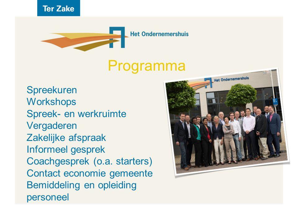 Programma Spreekuren Workshops Spreek- en werkruimte Vergaderen Zakelijke afspraak Informeel gesprek Coachgesprek (o.a.