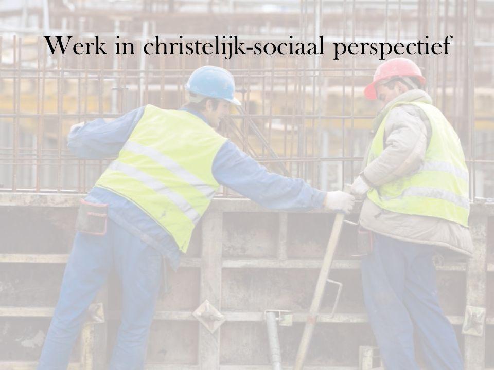 Werk in christelijk-sociaal perspectief