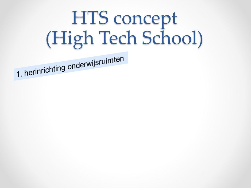 HTS concept (High Tech School)