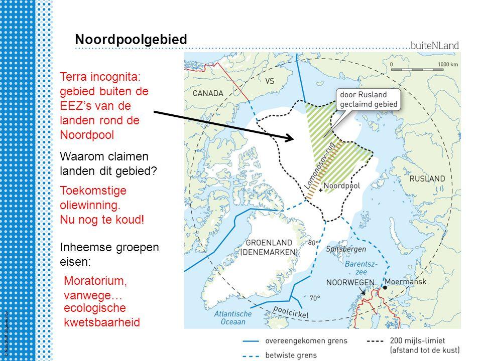 Noordpoolgebied ?? Terra incognita: gebied buiten de EEZ's van de landen rond de Noordpool Waarom claimen landen dit gebied? Toekomstige oliewinning.