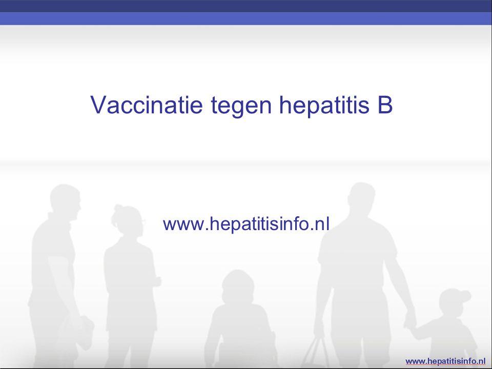 Vaccinatie tegen hepatitis B www.hepatitisinfo.nl