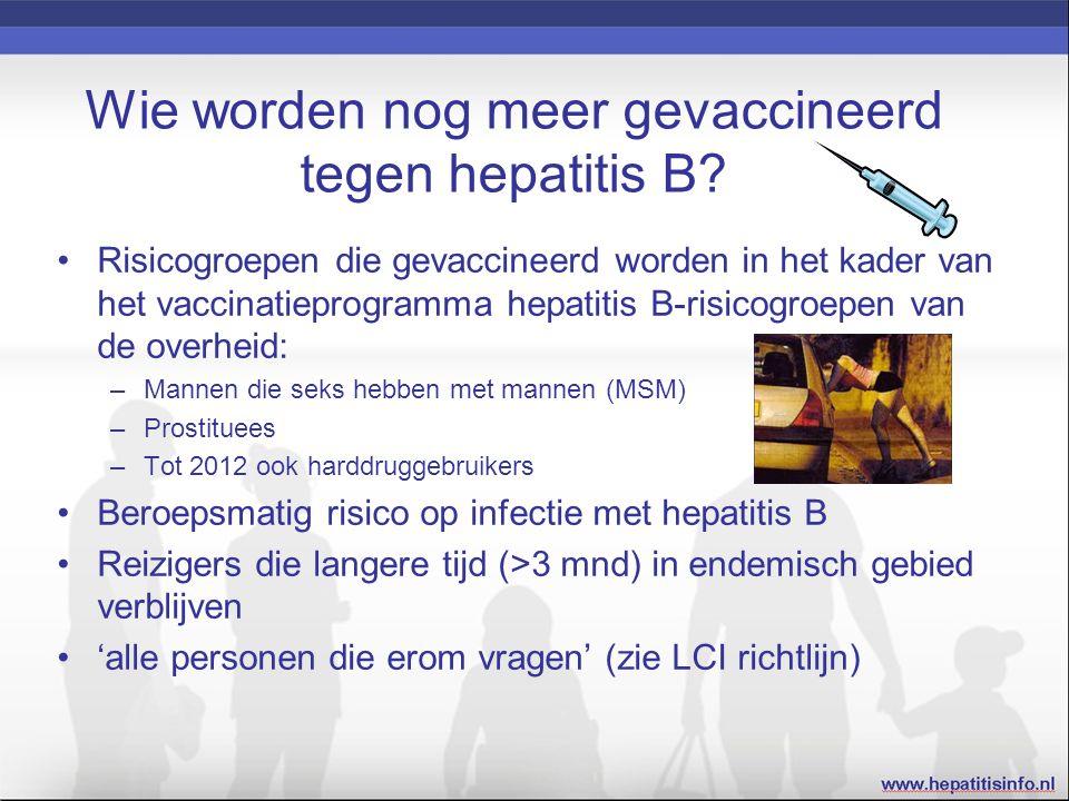 Wie worden nog meer gevaccineerd tegen hepatitis B.