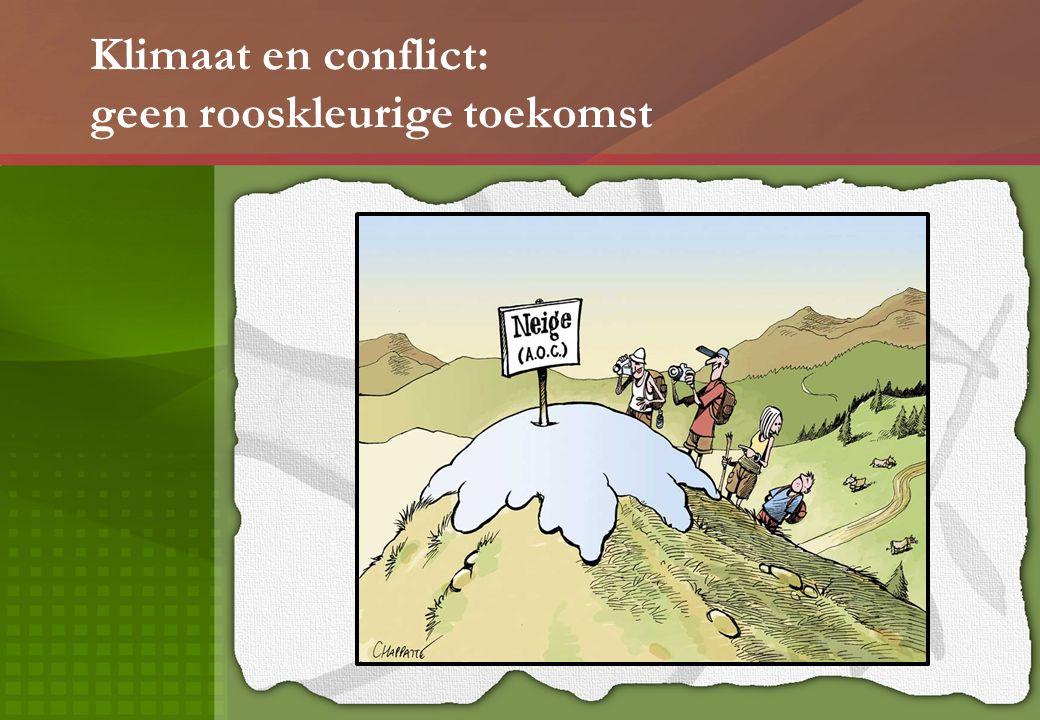 Klimaat en conflict: geen rooskleurige toekomst