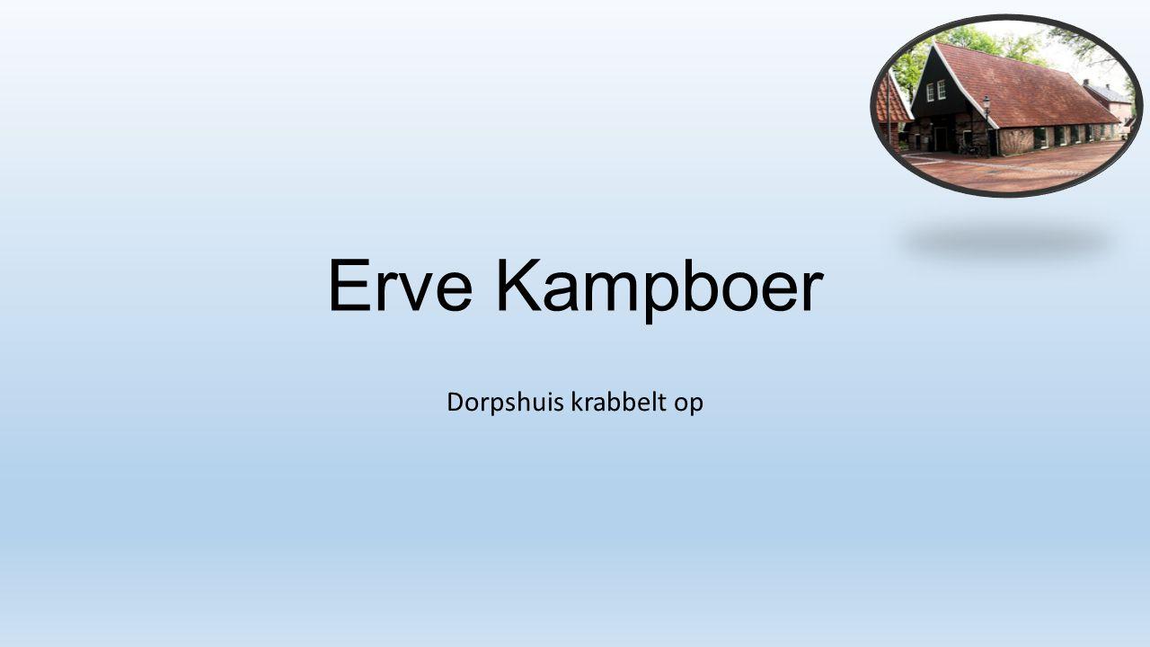 Erve Kampboer Dorpshuis krabbelt op